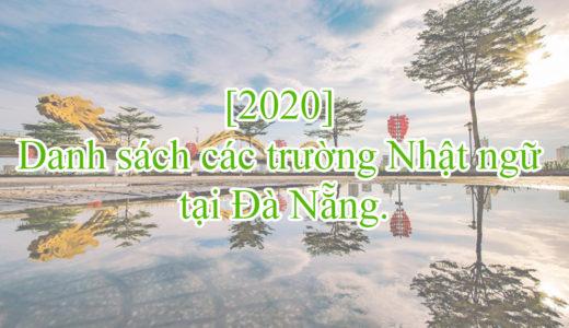[2020] Danh sách các trường Nhật ngữ tại Đà Nẵng.